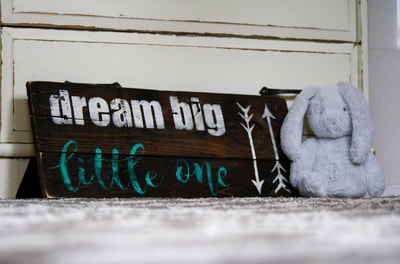 'Dream Big Little One' (measures roughly 20 x 12 in, $30)